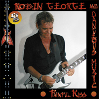 Robin George Painfull Kiss