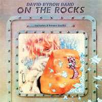 David Byron On the Rocks